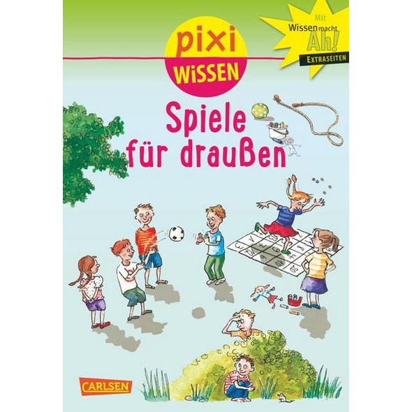 Pixi Wissen 64: Spiele für draußen