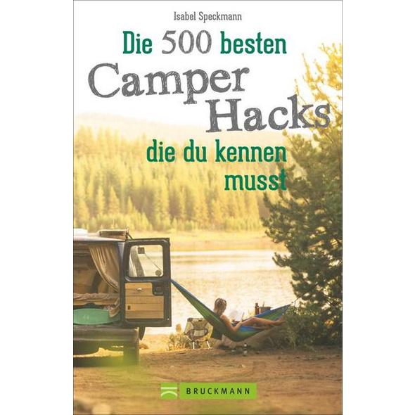 Die 500 besten Camper Hacks, die du kennen musst