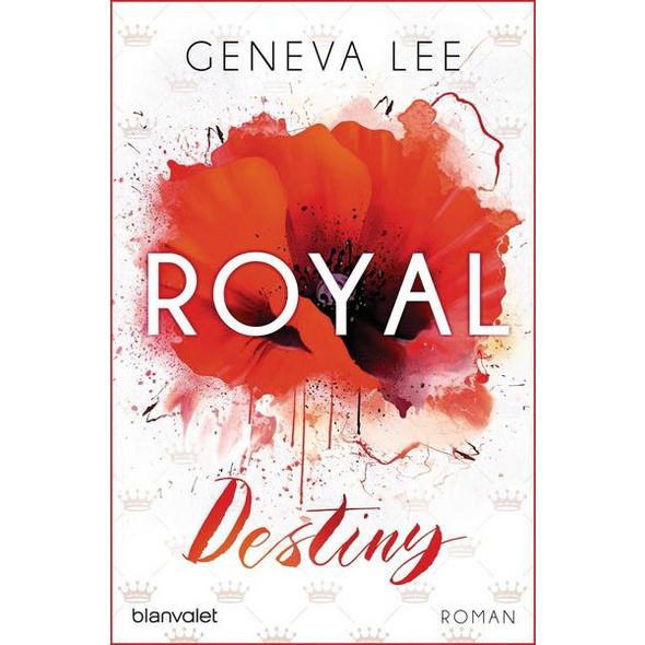 Royal Destiny / Die Royals Saga Bd.7